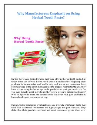 Why Manufacturers Emphasis on Using Herbal Tooth Paste?