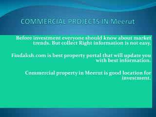 How to invest in commercial property in Meerut