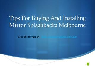 Tips For Buying And Installing Mirror Splashbacks Melbourne