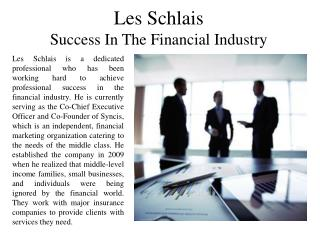 Les Schlais Success In The Financial Industry