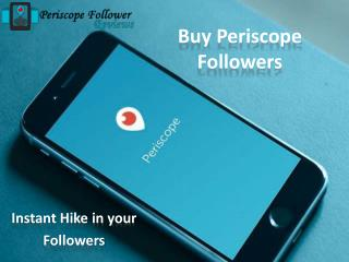 Grow Your Followers Count via buy Periscope Followers