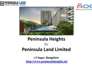 Peninsula Heights JP Nagar