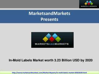In-Mold labels Market by Technology, Material, Printing, & by Region - 2020