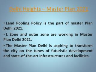 Delhi Heights - Master Plan 2021 Delhi