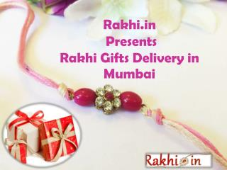 Rakhi.in Presents Rakhi Gifts Delivery in Mumbai !