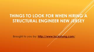 Things To Look For When Hiring A Structural Engineer New Jersey