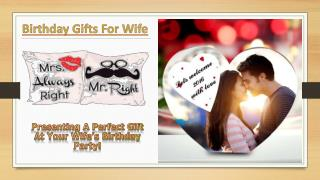 Birthday Gifts For Wife