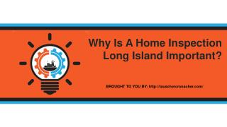Why Is A Home Inspection Long Island Important
