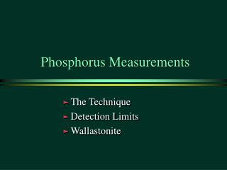 Phosphorus Measurements