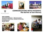 ROS DOWSE Associate Professor : Pharmaceutics Faculty of Pharmacy, Rhodes University,  Grahamstown South Africa