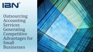 Outsourcing Accounting Services Generating Competitive Advantages for Small Businesses