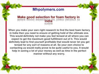 Make good selection for foam factory in India