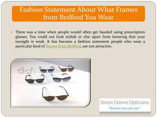 Fashion Statement About What Frames from Bedford You Wear