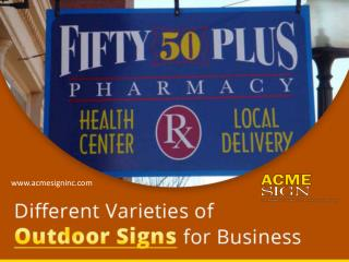 Different Varieties of Outdoor Signs for Business