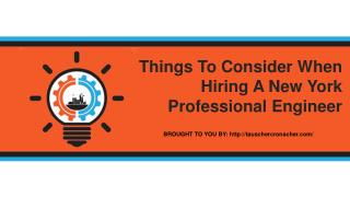 Things To Consider When Hiring A New York Professional Engineer