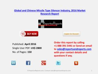 Missile Type Silencer Industry 2016-2021 Global and Chinese Market Forecast