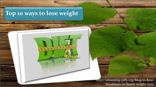 Top 10 ways to lose weight