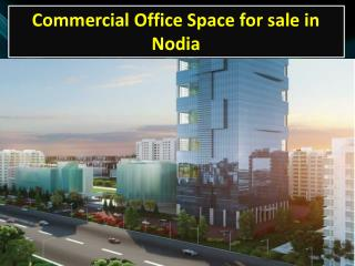Commercial Office Space for Sale in Noida Sector - 62
