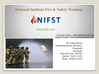 NIFE – Fire & Safety courses | Fire & Safety Training | NIHMCT, Karaikudi | National College