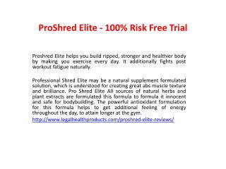 http://www.legalhealthproducts.com/proshred-elite-reviews/