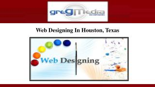 Web Designing In Houston, Texas