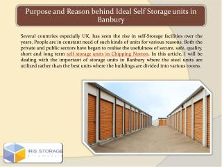 Purpose and Reason behind Ideal Self Storage units in Banbury