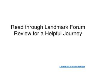 Read through Landmark Forum Reviews for a Helpful Journey