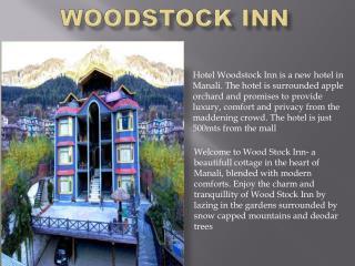 Hotel Woodstock Inn in Manali