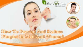 How To Prevent And Reduce Pimples In Men And Women?
