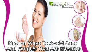 Natural Ways To Avoid Acne And Pimples That Are Effective