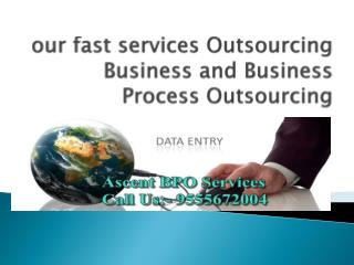 we are providing  Data Entry Service And Data Outsourcing Companies