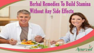 Herbal Remedies To Build Stamina Without Any Side Effects