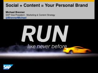 Social   Content = Your Personal Brand