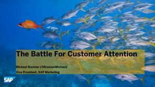 The Battle For Customer Attention #BMABlaze