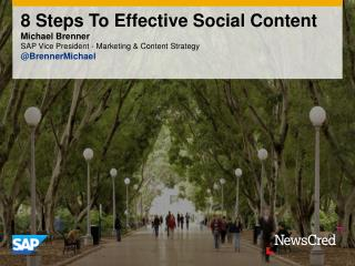 8 Steps To Effective Content For Social Media - Newscred Webinar