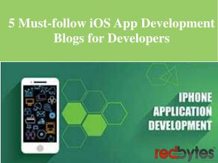 5 Must-follow iOS App Development Blogs for Developers