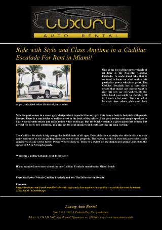 Ride with Style and Class Anytime in a Cadillac Escalade For Rent in Miami!