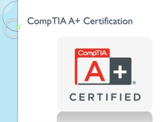 Earning CompTIA A  Certifications