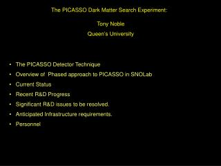 The PICASSO Dark Matter Search Experiment: