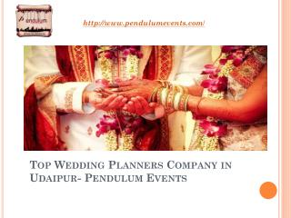 Top Wedding Planners Company in Udaipur- Pendulum Events