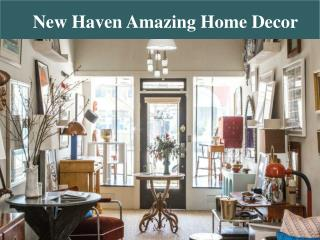New Haven Amazing Home Decor