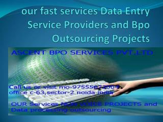 our fast services Data Processing Work and Data Entry Works