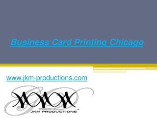 Business Card Printing in Chicago - Jkm-productions.com