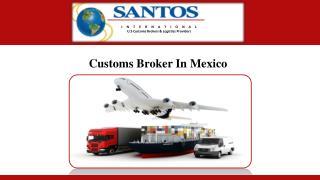 Customs Broker In Mexico