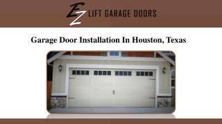 Garage Door Installation In Houston, Texas