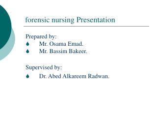 forensic nursing  Presentation