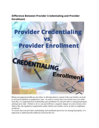 Difference Between Provider Credentialing and Provider Enrollment