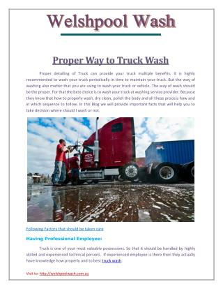 Proper Way to Truck Wash