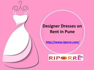 Get Designer Dresses on Rent in Pune