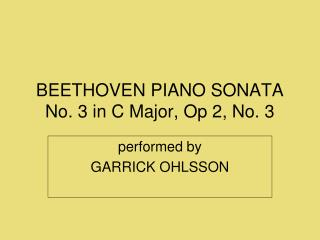 BEETHOVEN PIANO SONATA No. 3 in C Major, Op 2, No. 3